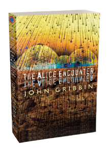 The Alice Encounter [Paperback] john Gribbin